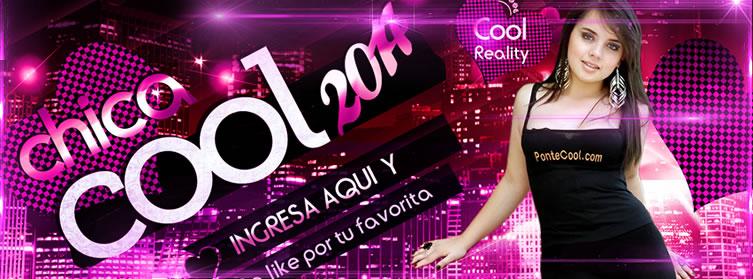 Apoya a tu candidata favorita para Chica Cool 2014 title=